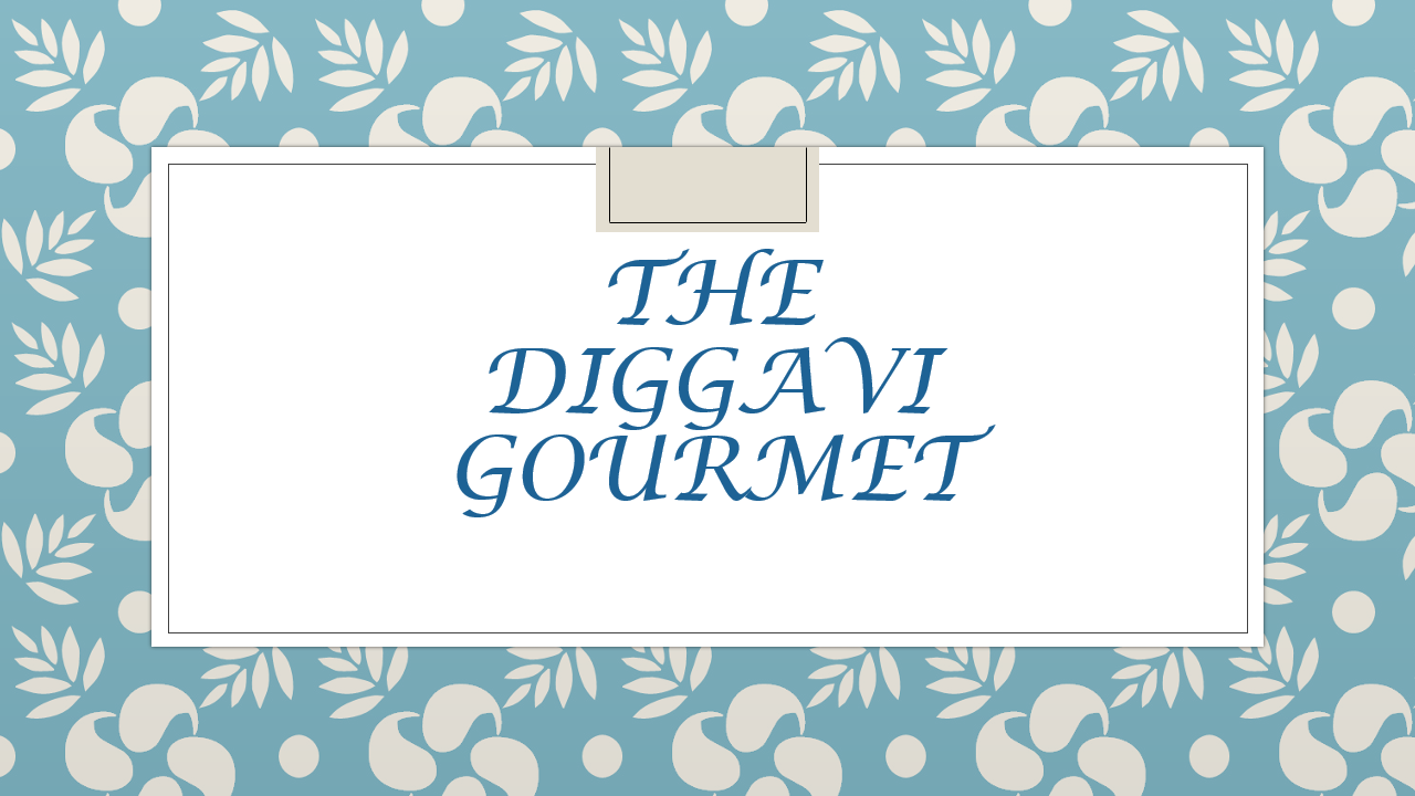 The Diggavi Gourmet
